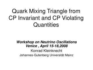 Quark Mixing Triangle from CP Invariant and CP Violating Quantities
