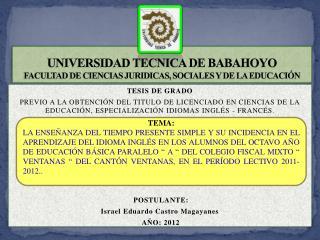 UNIVERSIDAD TECNICA DE BABAHOYO FACULTAD DE CIENCIAS JURIDICAS, SOCIALES Y DE LA EDUCACIÓN