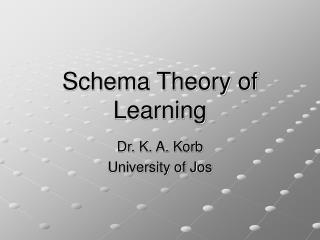 Schema Theory of Learning
