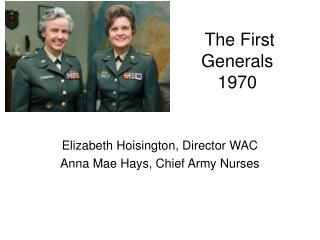 The First Generals 1970
