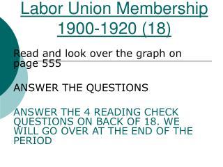 Labor Union Membership 1900-1920 (18)