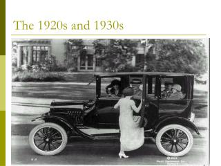 The 1920s and 1930s