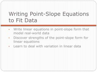 Writing Point-Slope Equations to Fit Data