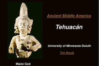 Ancient Middle America Tehuac án