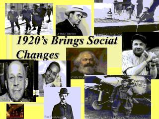 1920's Brings Social Changes
