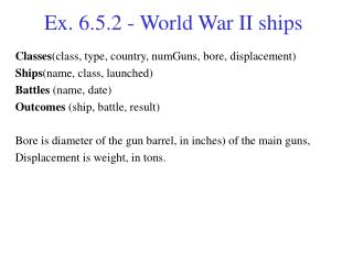Ex. 6.5.2 -  World War II ships