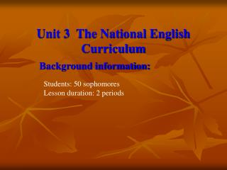 Unit 3 The National English Curriculum