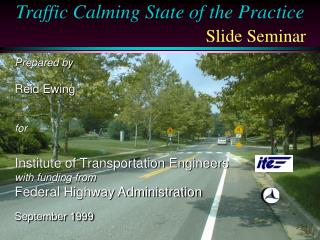 Traffic Calming State of the Practice Slide Seminar
