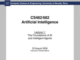 CS482/682 Artificial Intelligence