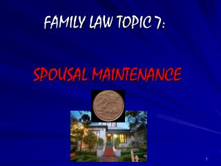 FAMILY LAW TOPIC 7: