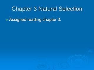 Chapter 3 Natural Selection
