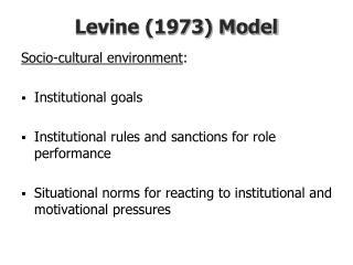 Levine (1973) Model
