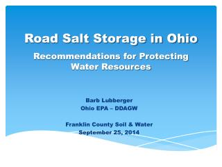 Road Salt Storage in Ohio Recommendations for Protecting Water Resources