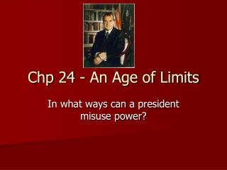 Chp 24 - An Age of Limits