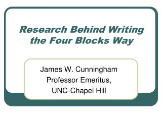 Research Behind Writing the Four Blocks Way