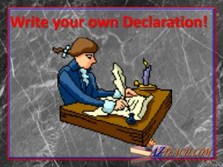 Write your own Declaration!
