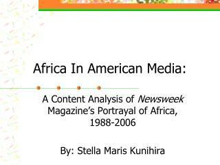 Africa In American Media: