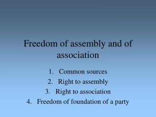 Freedom of assembly and of association