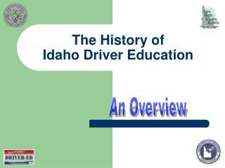 The History of Idaho Driver Education