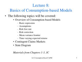 Lecture 8:  Basics of Consumption-based Models