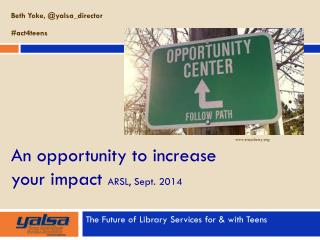An opportunity to increase your impact ARSL, Sept. 2014