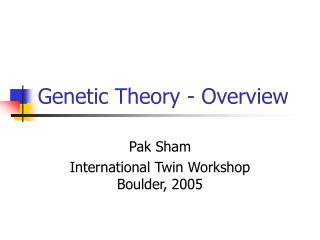 Genetic Theory - Overview