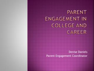 Parent engagement in college and career