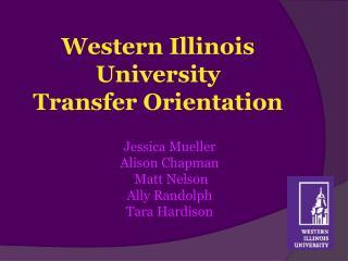 Western Illinois University Transfer Orientation
