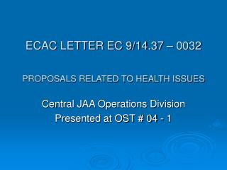 ECAC LETTER EC 9/14.37 – 0032 PROPOSALS RELATED TO HEALTH ISSUES