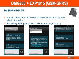 DMG900 + EXP1015 (GSM-GPRS)