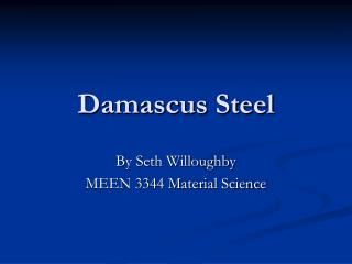 Damascus Steel