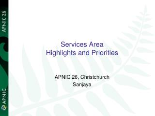 Services Area Highlights and Priorities