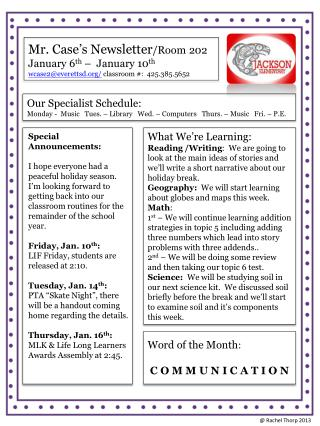 Mr. Case's Newsletter /Room 202 January 6 th  –  January  1 0 th