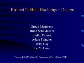 Project 2: Heat Exchanger Design