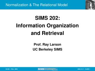 Normalization & The Relational Model