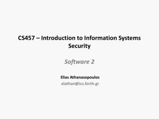 CS457 – Introduction to Information Systems Security Software 2