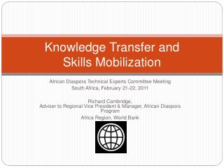 Knowledge Transfer and  Skills Mobilization
