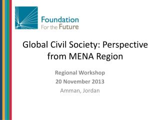 Global Civil Society: Perspective from MENA Region