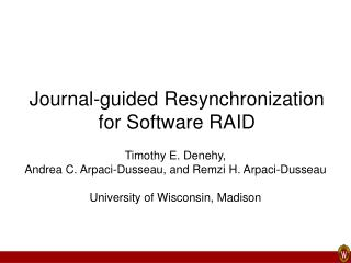 Journal-guided Resynchronization for Software RAID
