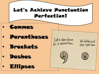 Let's Achieve Punctuation Perfection!