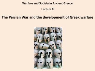 Warfare and Society in Ancient Greece