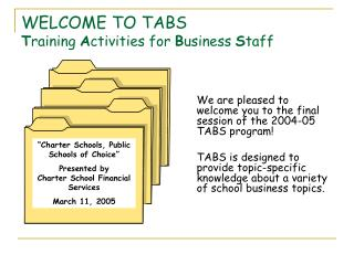 WELCOME TO TABS T raining  A ctivities for  B usiness  S taff