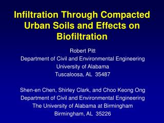 Infiltration Through Compacted Urban Soils  and Effects on Biofiltration