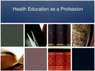 Health Education as a Profession