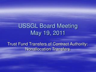 USSGL Board Meeting May 19, 2011
