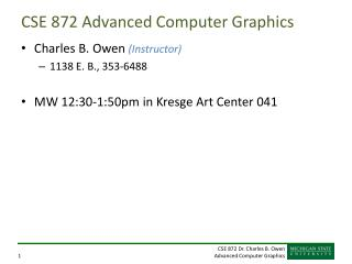 CSE 872  Advanced  Computer Graphics