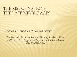 The Rise of Nations The Late Middle Ages