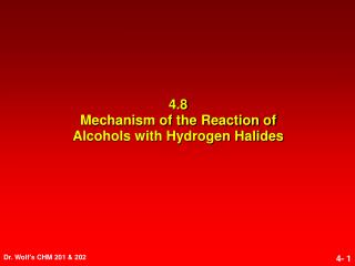 4.8 Mechanism of the Reaction of Alcohols with Hydrogen Halides