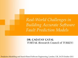 Real-World Challenges in Building Accurate Software Fault Prediction Models