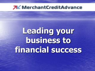 Leading your business to financial success